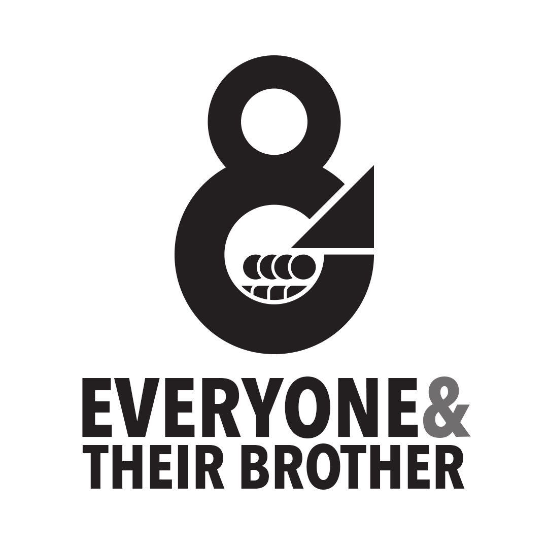 Case Study: Everyone & Their Brother